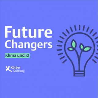 FUTURE CHANGERS – DER PODCAST FÜR NACHHALTIGE INNOVATION