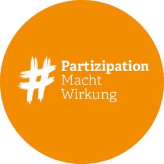 # Partizipation Macht Wirkung